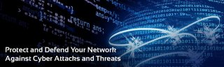 Protect and Defend Your Network against Cyber Attacks and Threats